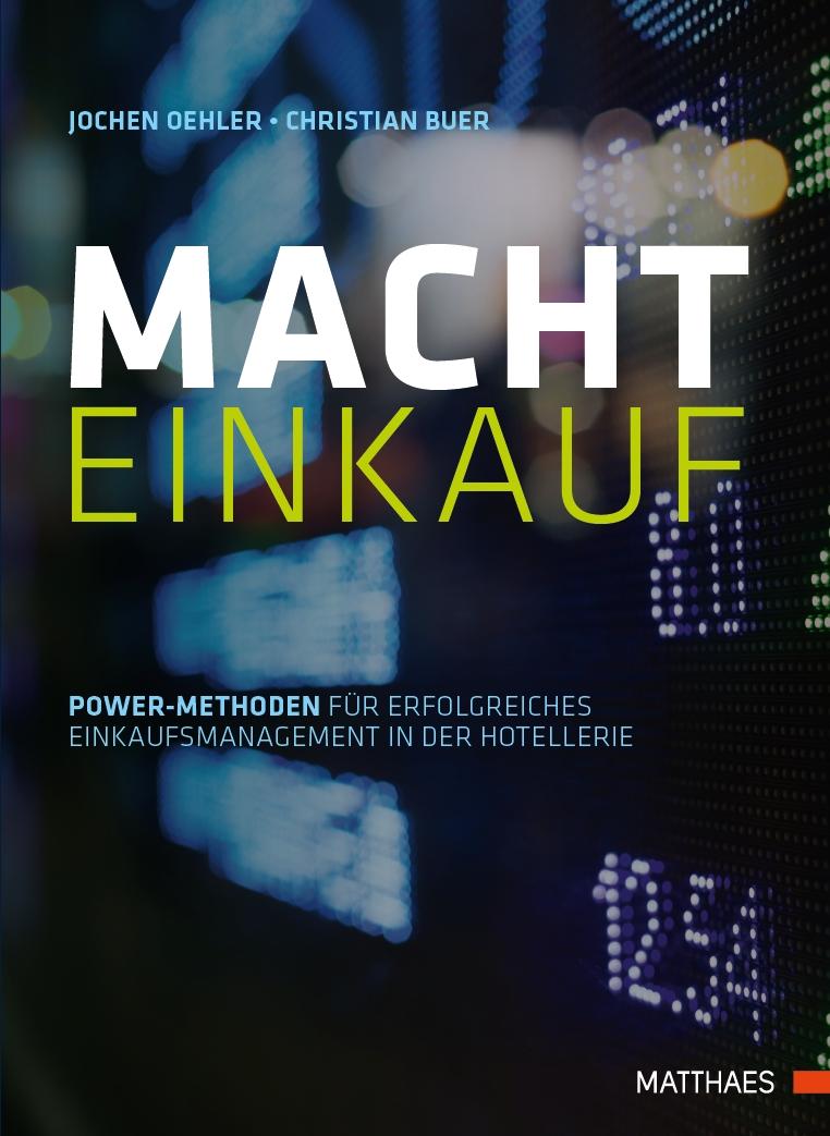 MACHT Einkauf – Das Neue Buch In Der Hotellerie & Gastronomie