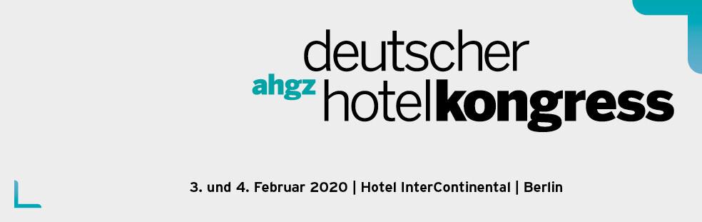 Forum Nr. 1 Für Hoteliers: Der Deutsche Hotelkongress